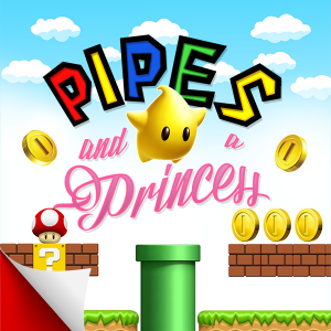 Pipes and a Princess